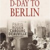 D-Day to Berlin (Video 2005)