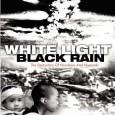 White Light/Black Rain: The Destruction of Hiroshima and Nagasaki (2007)