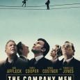 The Company Men: ceva de care probabil ne temem cel mai mult