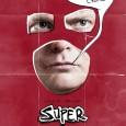 Shut UP Crime – Poster pentru filmul: Super