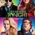 Take Me Home Tonight (2011)