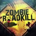 Trailer Zombie Roadkill